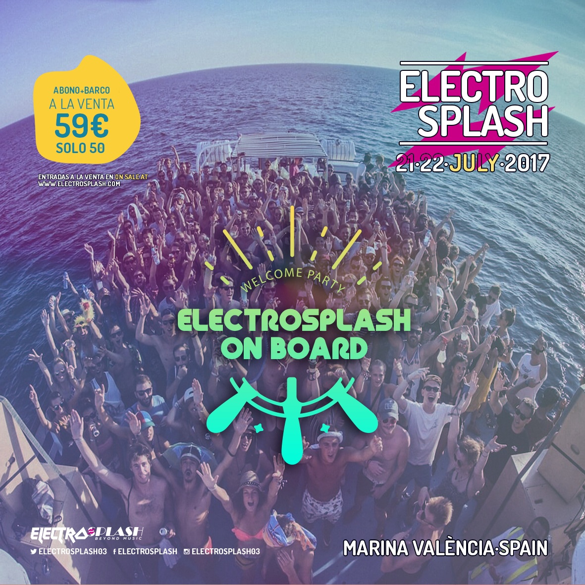 ELECTROSPLASH 2017 ON BOARD  ELECTROSPLASH 2017 DESVELA SU CARTEL POR DÍAS ELECTROSPLASH 2017 ON BOARD