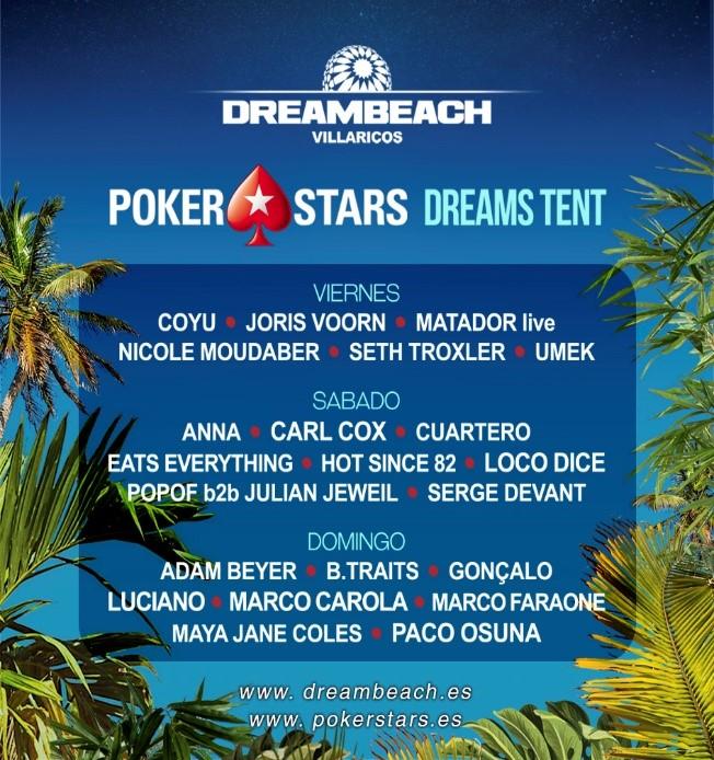 POKERSTARS DREAMS TENT  PokerStars presenta su propio escenario dentro del DreamBeach Festival POKERSTARS DREAMS TENT