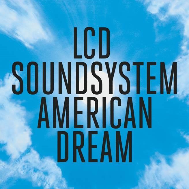 1  El nuevo álbum de LCD Soundsystem -'American Dream'- ya en la calle 11