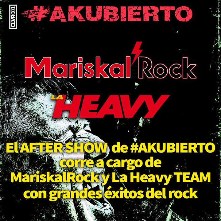 AFTER SHOWS AKUBIERTO  AKUBIERTO 2017 DESVELA SUS HORARIOS Y PRESENTA SUS AFTER SHOWS AFTER SHOWS AKUBIERTO