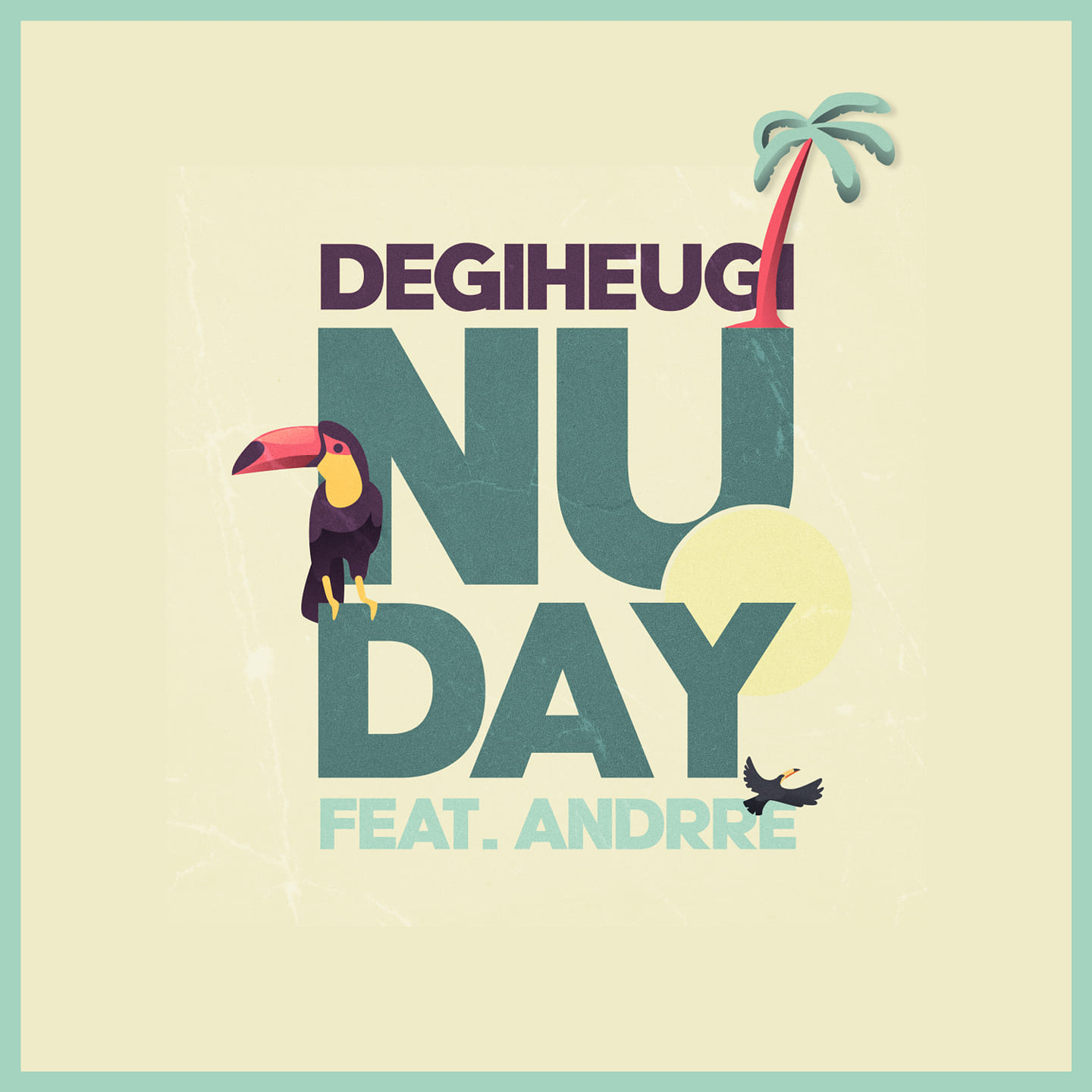 Degiheugi ft. Andrre descubren 'Nuday' degiheugi feat ANDRRE Nuday